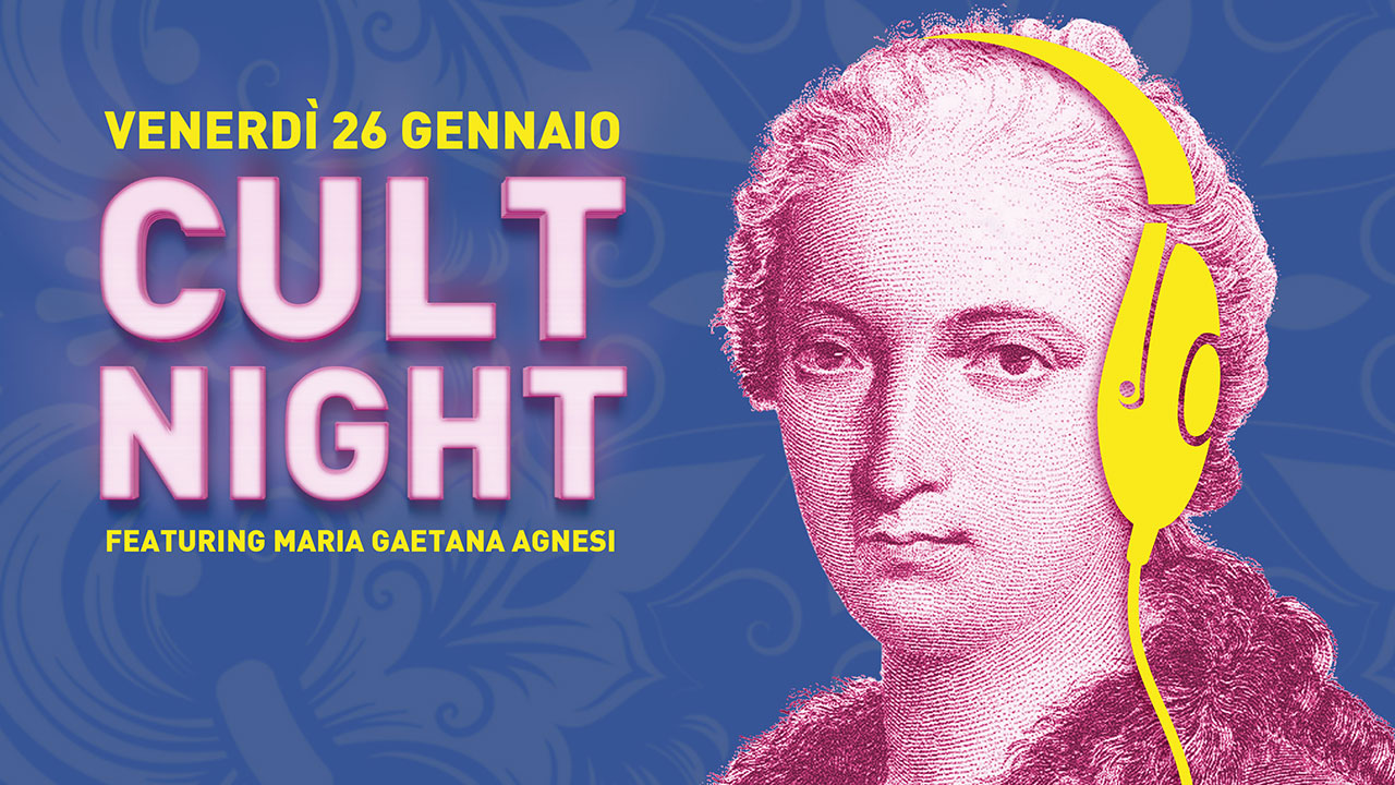 Cult Night: il 26 gennaio al Museo della Scienza e della Tecnologia si celebra Maria Gaetana Agnesi thumbnail