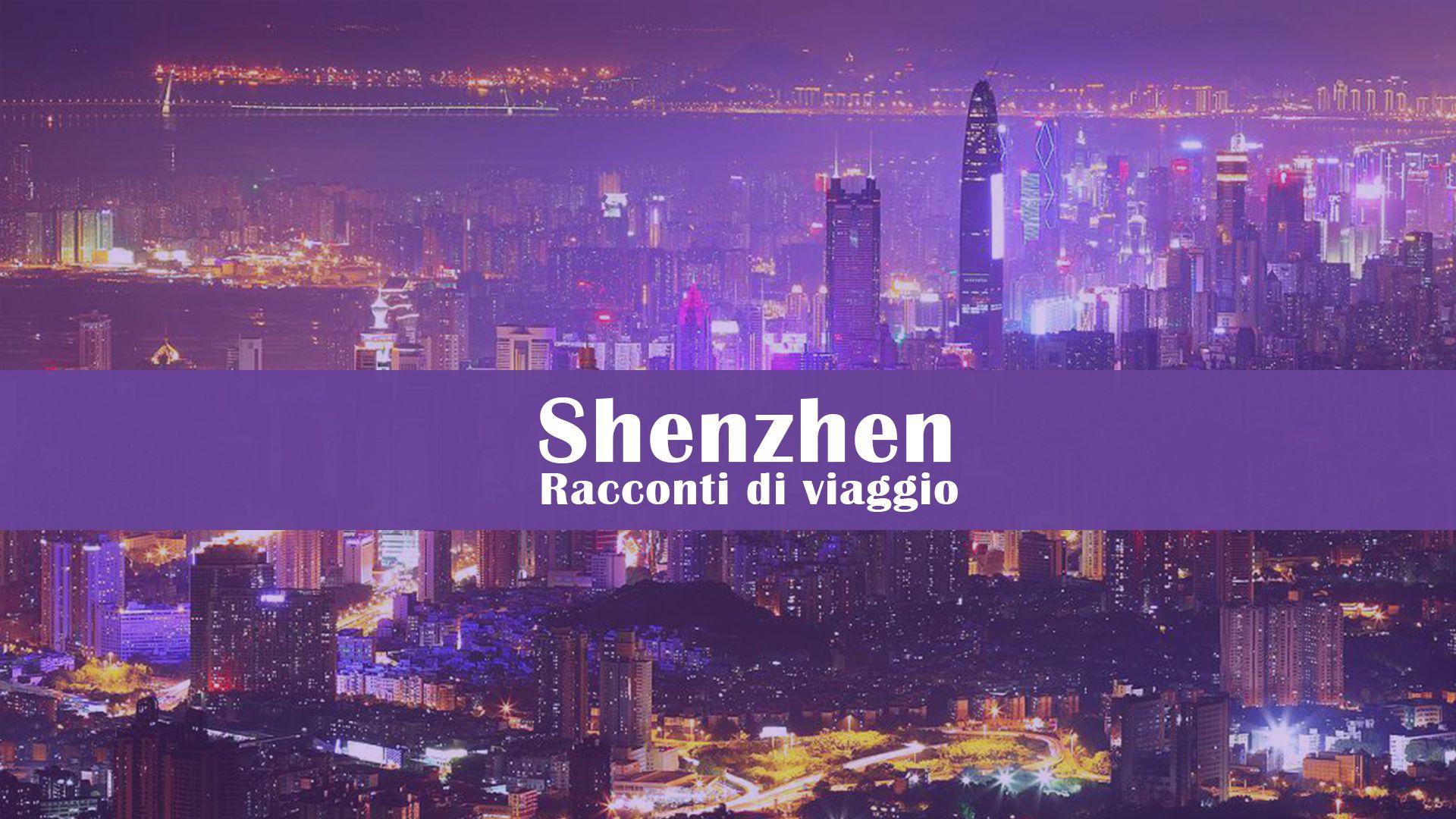 Viaggio a Shenzhen: dal tech market alla spa di lusso thumbnail