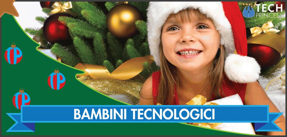 idee consigli regali di natale per bambini tecnologici che amano la tecnologia