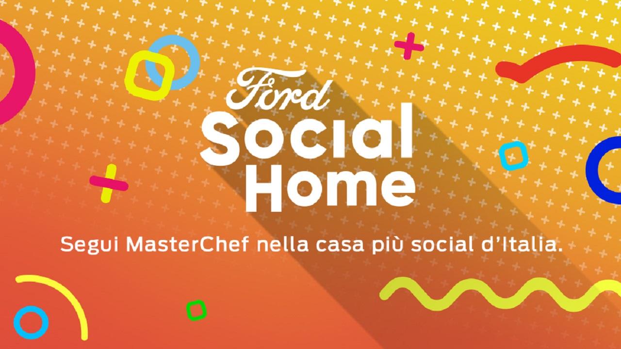Ford Social Home rende Masterchef Italia sempre più social thumbnail