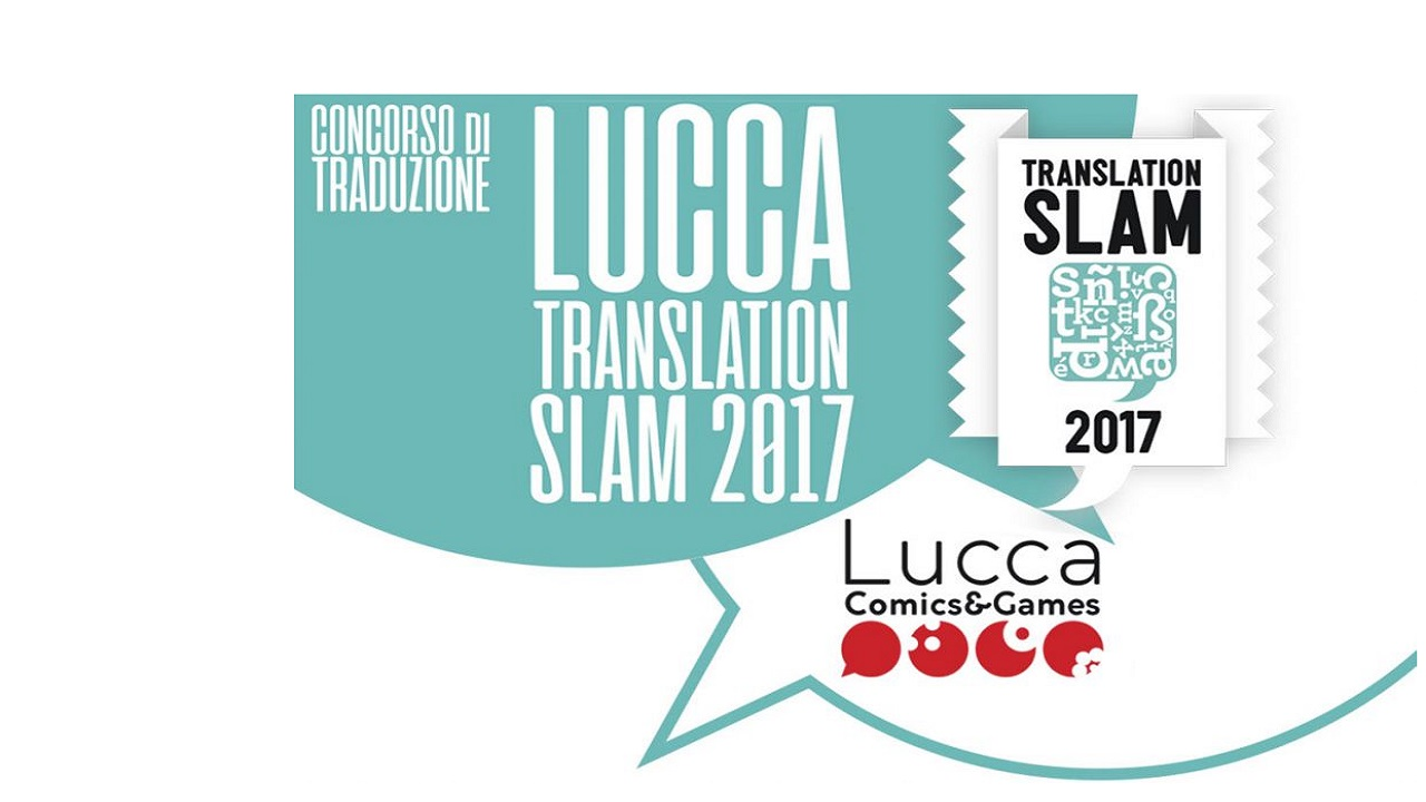 Lucca Translation Slam torna a Lucca Comics & Games 2017 thumbnail