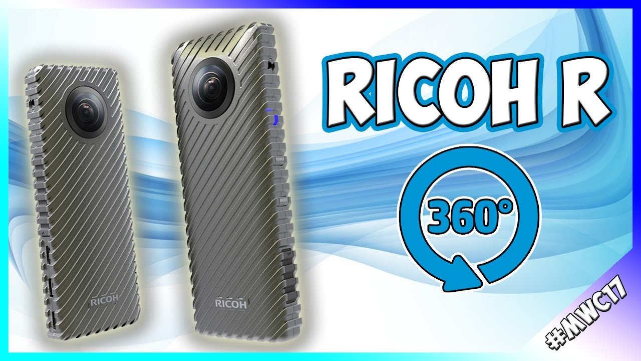 [MWC 2017] Ricoh R: video live a 360° per 24 ore consecutive thumbnail