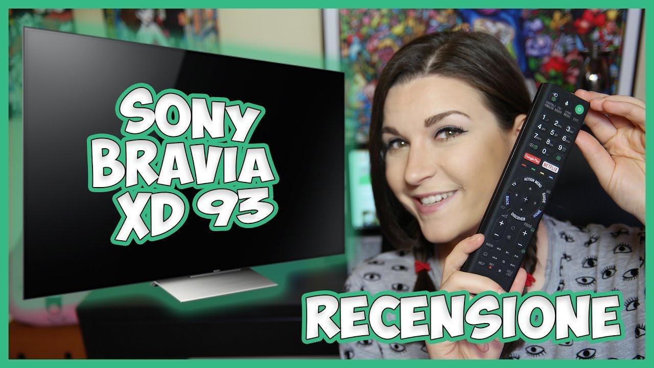sony bravia XD93 4k hdr video recensione