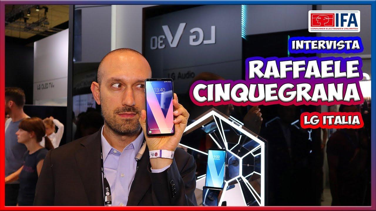 [IFA 2017] Raffaele Cinquegrana ci racconta LG V30 thumbnail