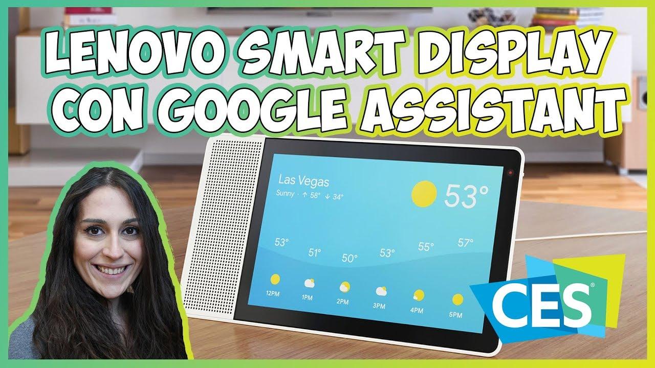 [CES 2018] Google introduce diverse novità per il suo Google Assistant thumbnail