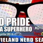 Nerd Pride & Be a Superhero