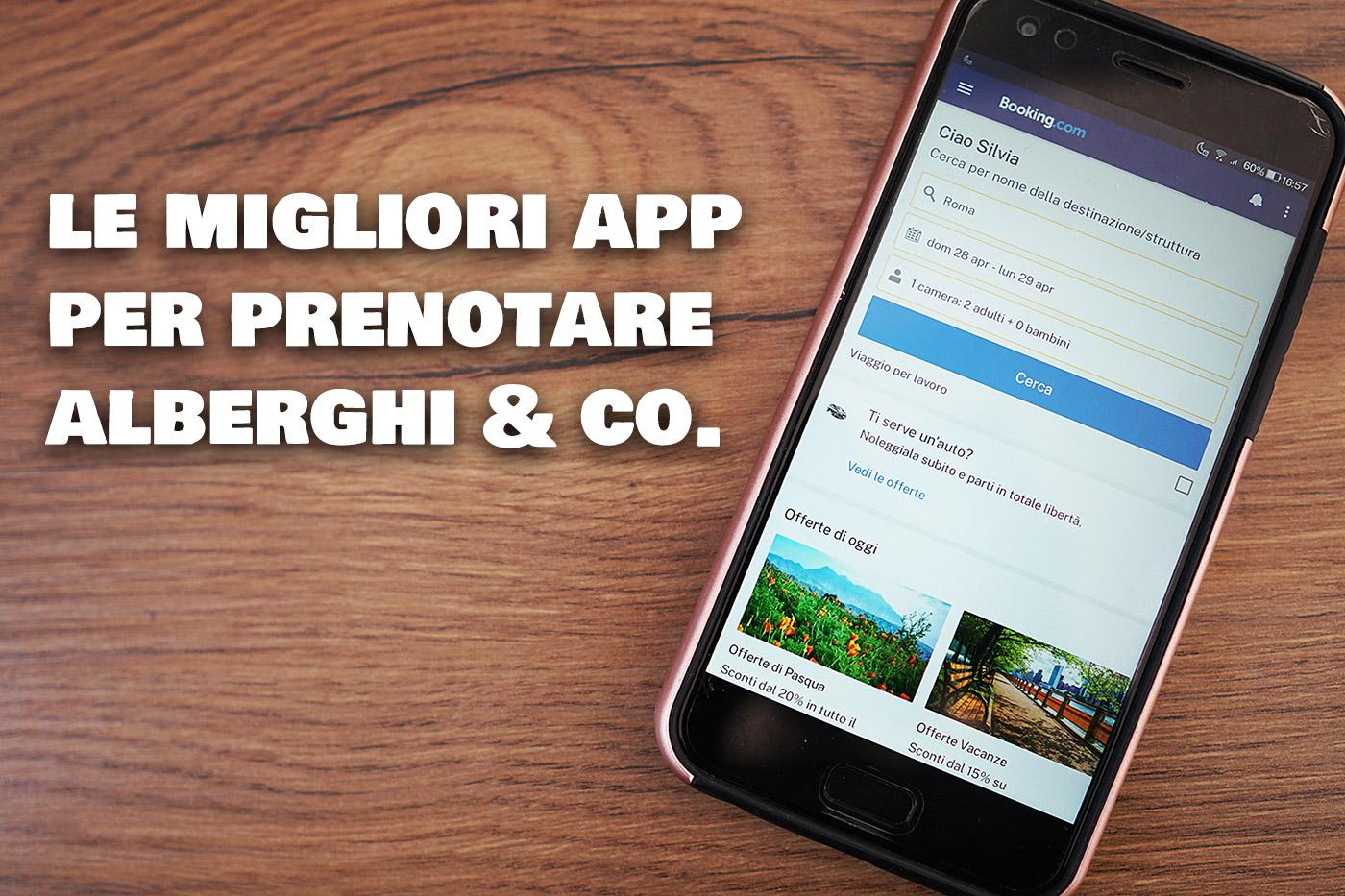 App per prenotare hotel, case e appartamenti: la guida alle migliori per iOS e Android thumbnail