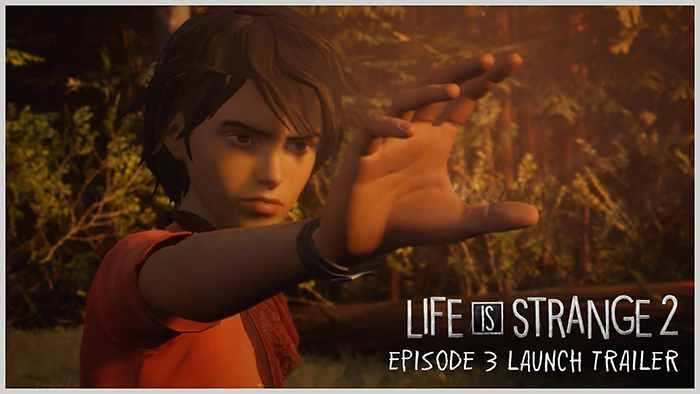 Life is Strange 2 Episodio 3: disponibile il trailer di lancio thumbnail