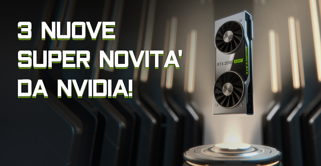 3 nuove SUPER novità da Nvidia!_cover