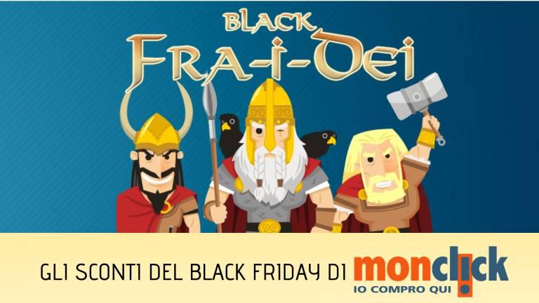 fra-i-dei-monclick black-friday-63653.768x432