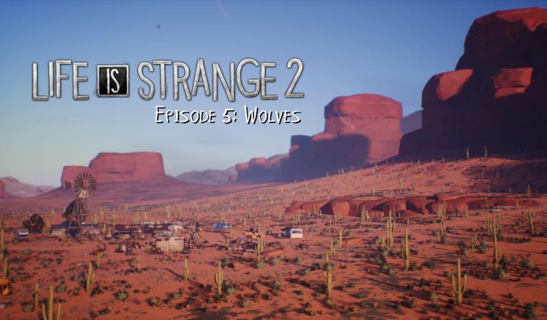 Life is Strange 2 recensione – Episodio 5: Wolves
