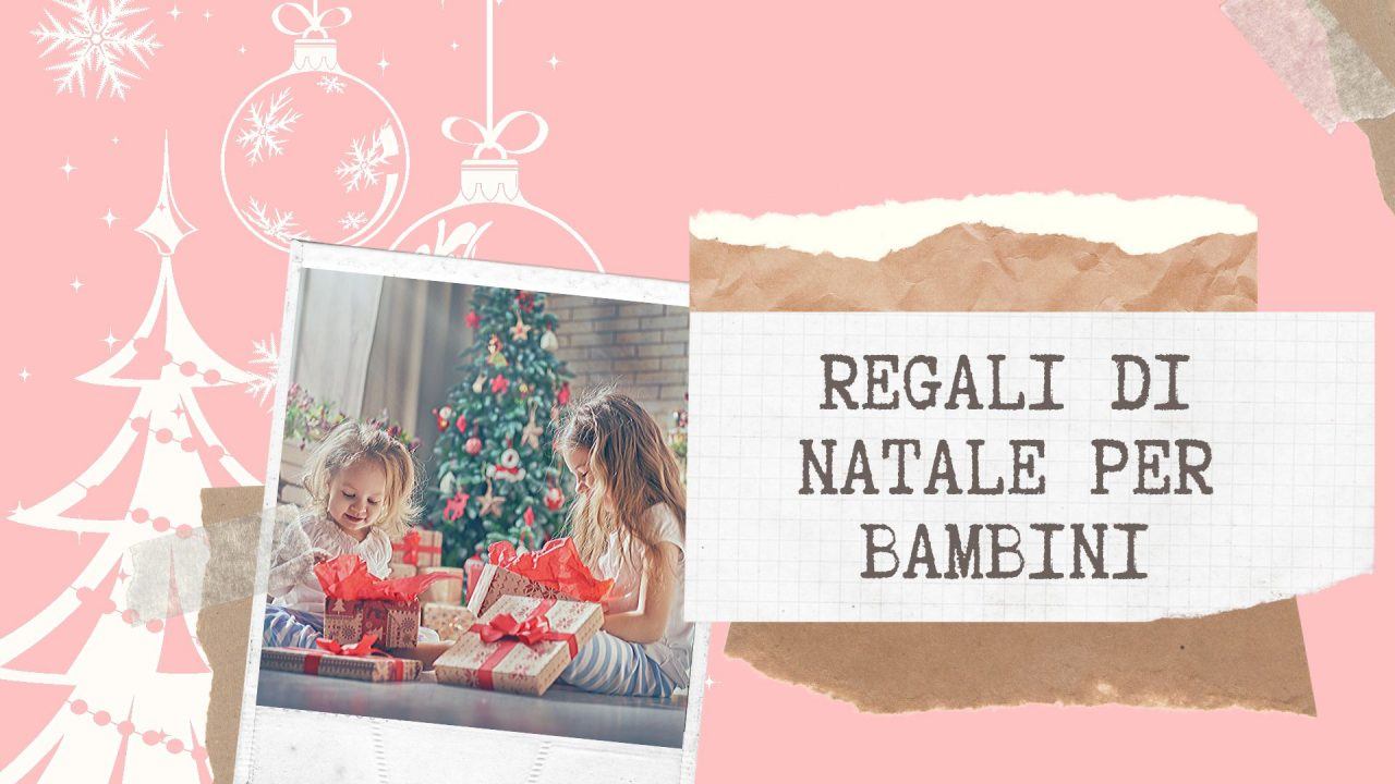 Regali di Natale per bambini: la nostra guida thumbnail