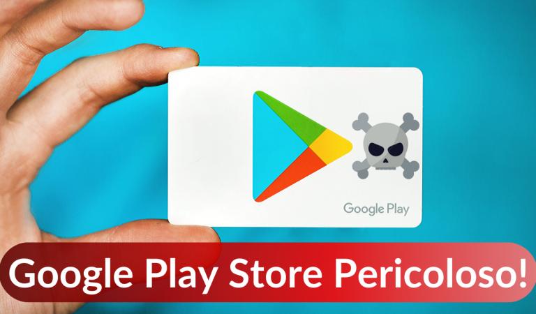 Google Play Store non è sicuro.