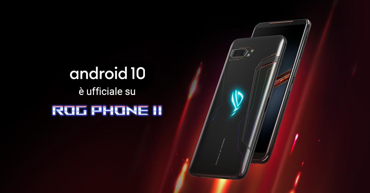 Android 10: l'aggiornamento arriva su ASUS ROG Phone II thumbnail