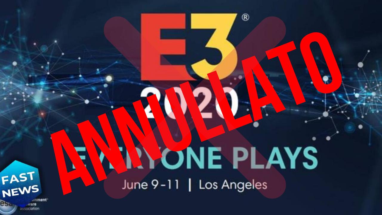 E3 cancellato (grazie Coronavirus), ma non ci aspettavamo diversamente thumbnail