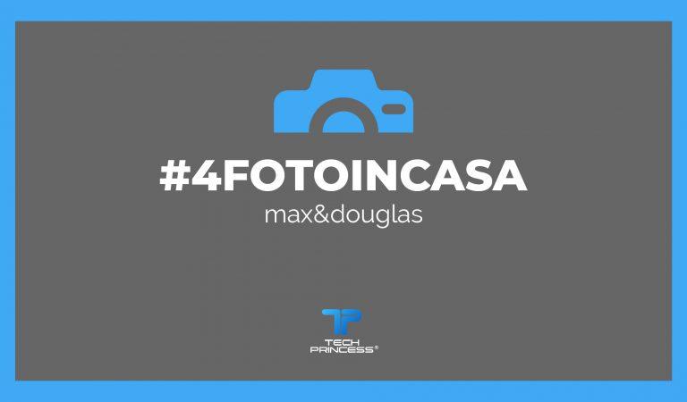 #4fotoincasa: gioca con noi e con max&douglas