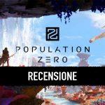 Population-Zero recensione