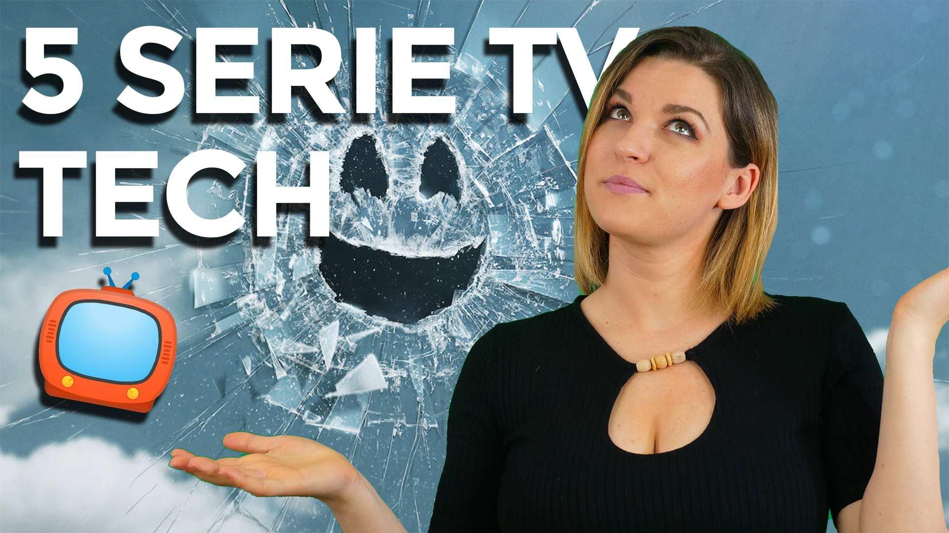5 serie TV tecnologiche da non perdere assolutamente thumbnail