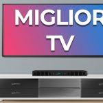 miglior tv 4k full hd