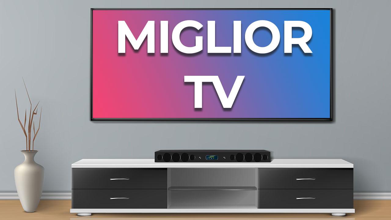 Migliori TV 4K e Full HD: la nostra guida | Aprile 2021 thumbnail
