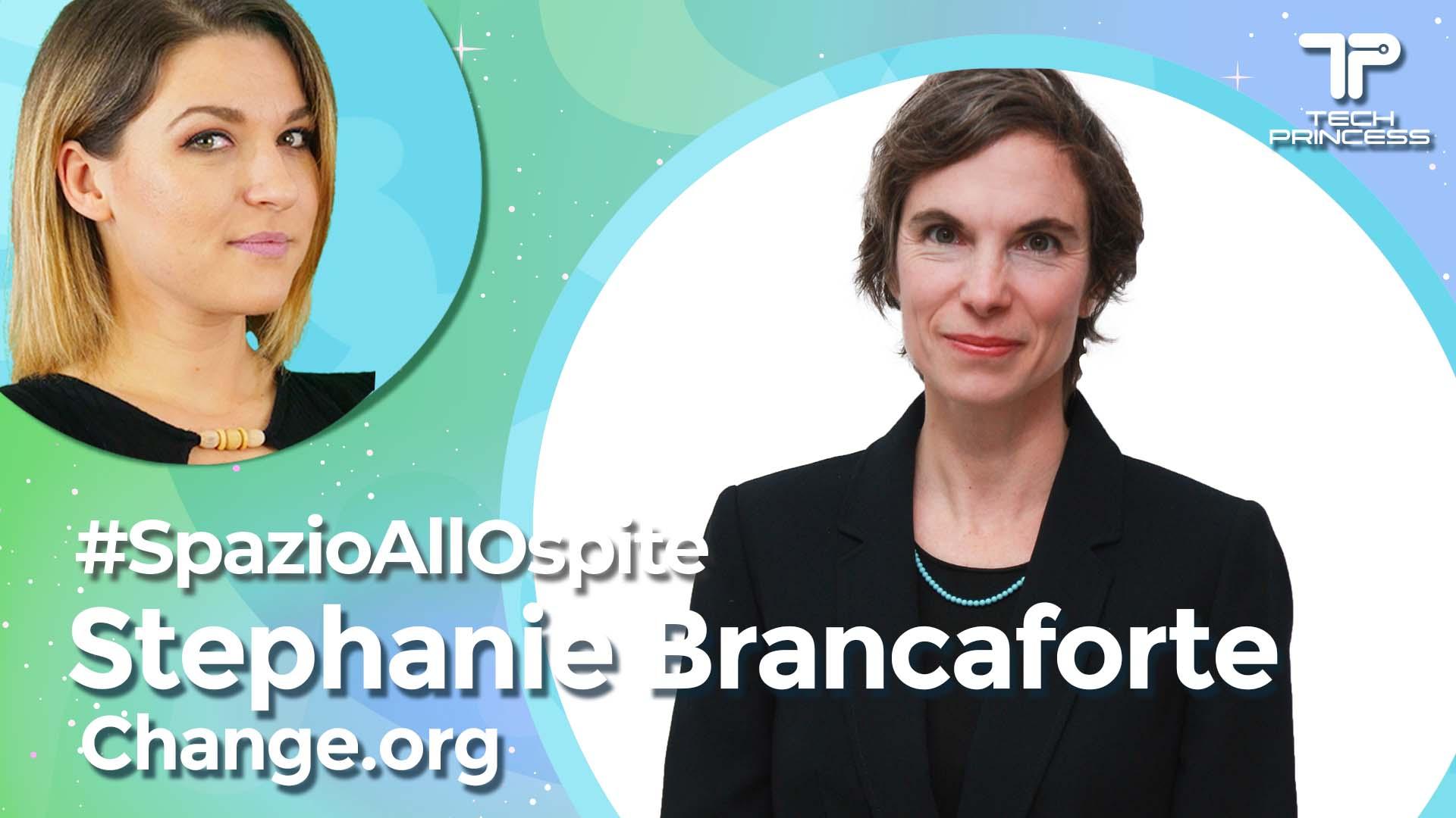 Stephanie Brancaforte: come funziona Change.org? Intervista in live | SpazioAllOspite thumbnail