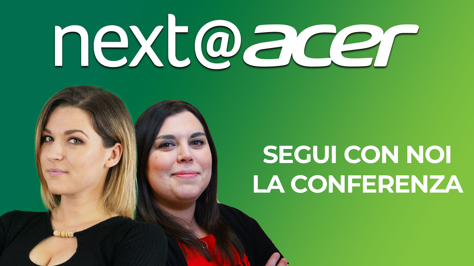Next@Acer: segui con noi la conferenza thumbnail