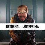 returnal anteprima