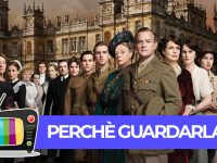 downton abbey perche guardarla