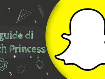 Snapchat -Le guide di TechPrincess