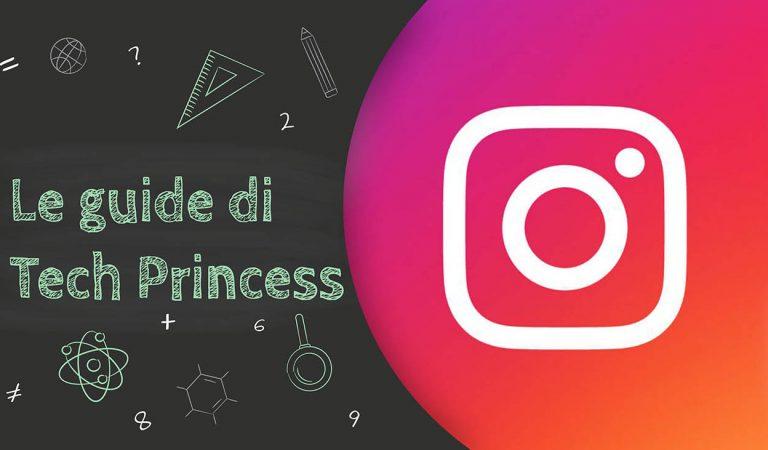 Le Guide di Tech Princess – Instagram Stories