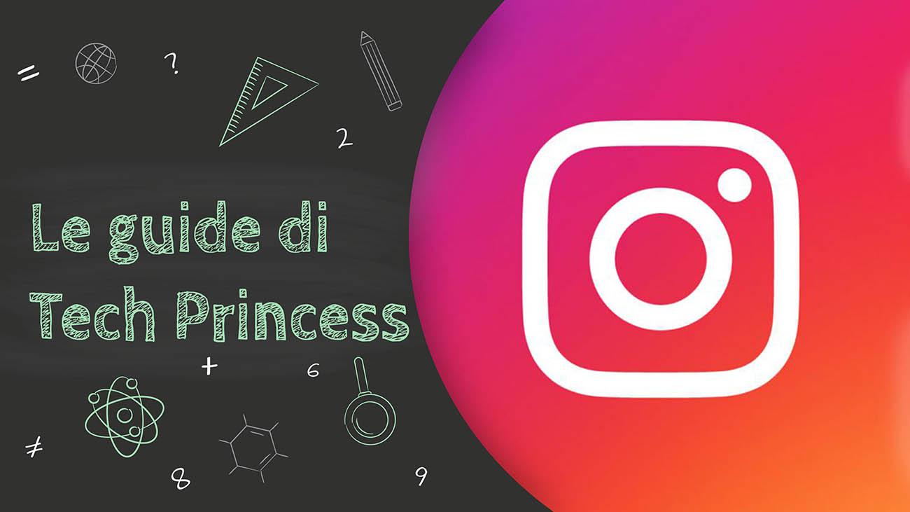 Le Guide di Tech Princess - Tutto quello che hai bisogno di sapere sulle Instagram Stories thumbnail