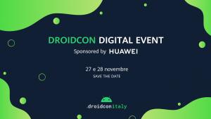 Huawei e AppGallery protagonisti del droidcon Italy  L'evento si svolge il 27 e 28 novembre