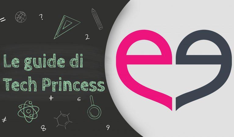 Le Guide di Tech Princess – Tutto quello che hai bisogno di sapere su Meetic