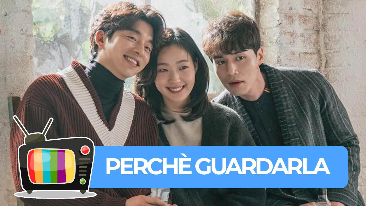 Goblin, il Dio solitario e splendente, la serie TV sudcoreana - Perché guardarla? thumbnail