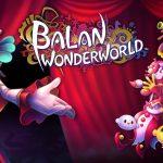 La demo di BALAN WONDERWORLD sta arrivando