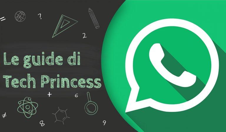 WhatsApp: cos'è, come funziona, come si usa e tutto quello che devi sapere – Le Guide di Tech Princess
