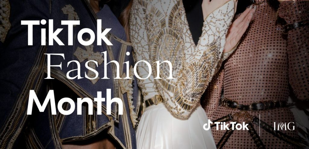 TikTok App Fashion Month