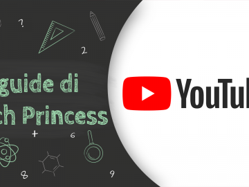 creare canale YouTube - Guida YouTube Tech Princess
