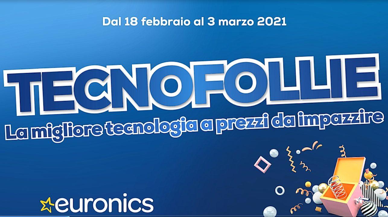 """Le """"Tecnofollie"""" di Euronics: sconti sui prodotti hi-tech e non solo thumbnail"""