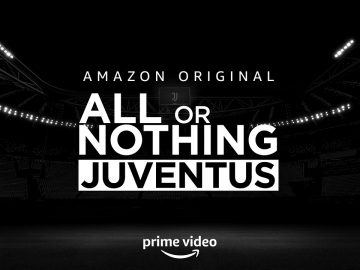 Juventus all or nothing