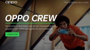 Oppo Crew, la comunità per condividere il proprio amore per la tecnologia  L'azienda annuncia una community per esperti di social, con l'opportunità di ricevere gadget e anche prodotti in anteprima