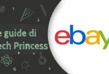 guide di techprincess - acquistare su ebay