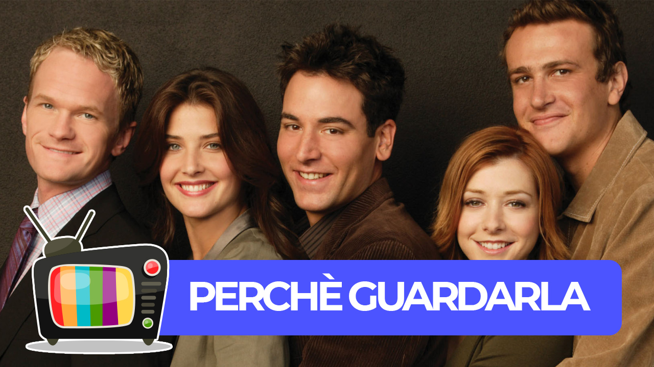 How I Met Your Mother: gli amici e l'amore - Perché guardarla? thumbnail