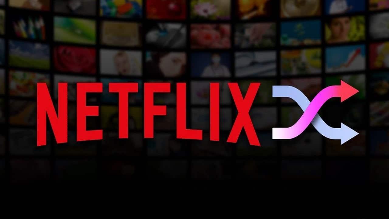 Netflix annuncia la funzione di riproduzione casuale thumbnail