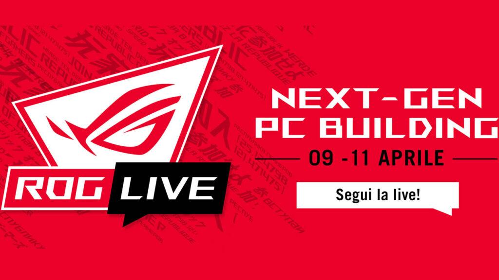 ROG Live 2021 - evento dedicato all'assemblaggio dei PC da gaming