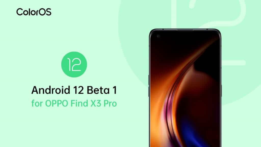 OPPO Find X3 Pro - Android 12 Beta 1