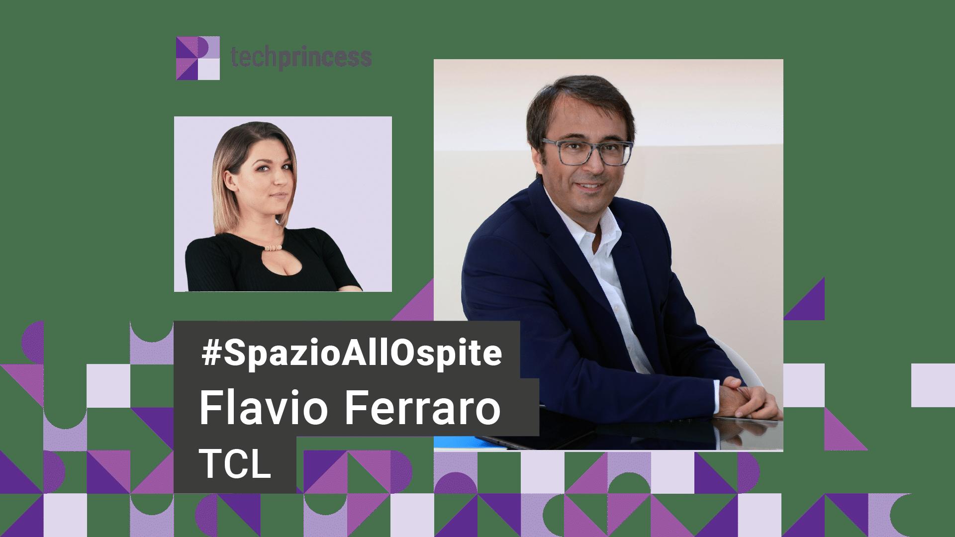 Spazio all'ospite: con Flavio Ferraro, Country Manager di TCL Italia thumbnail