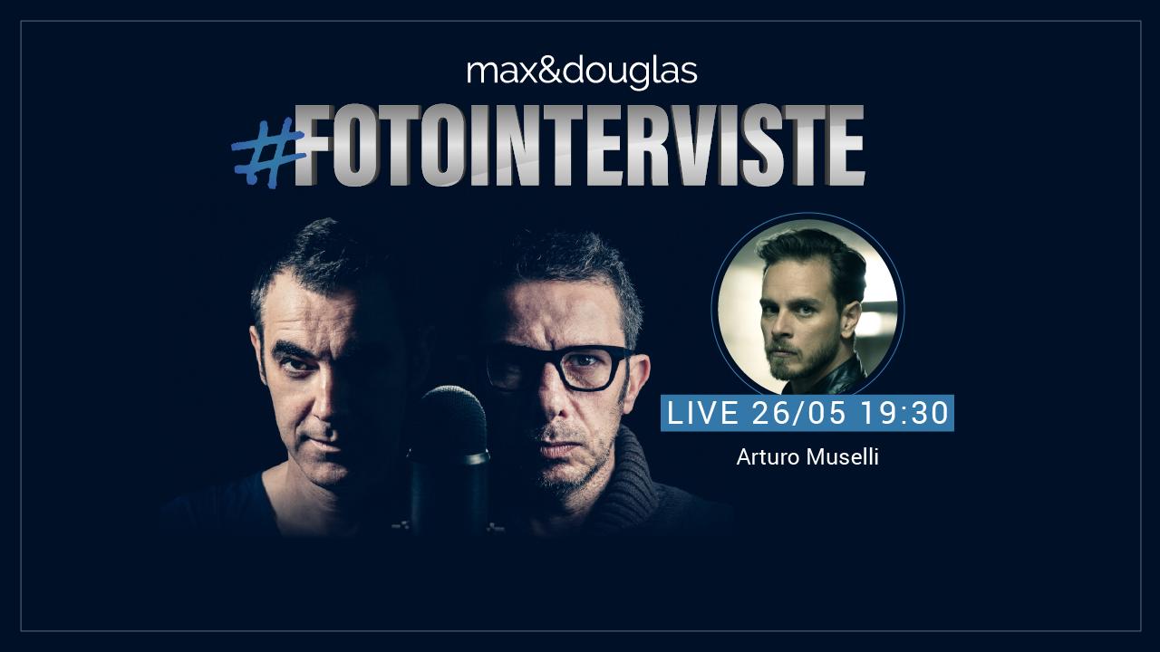 #fotointerviste: Arturo Muselli ospite di max&douglas thumbnail