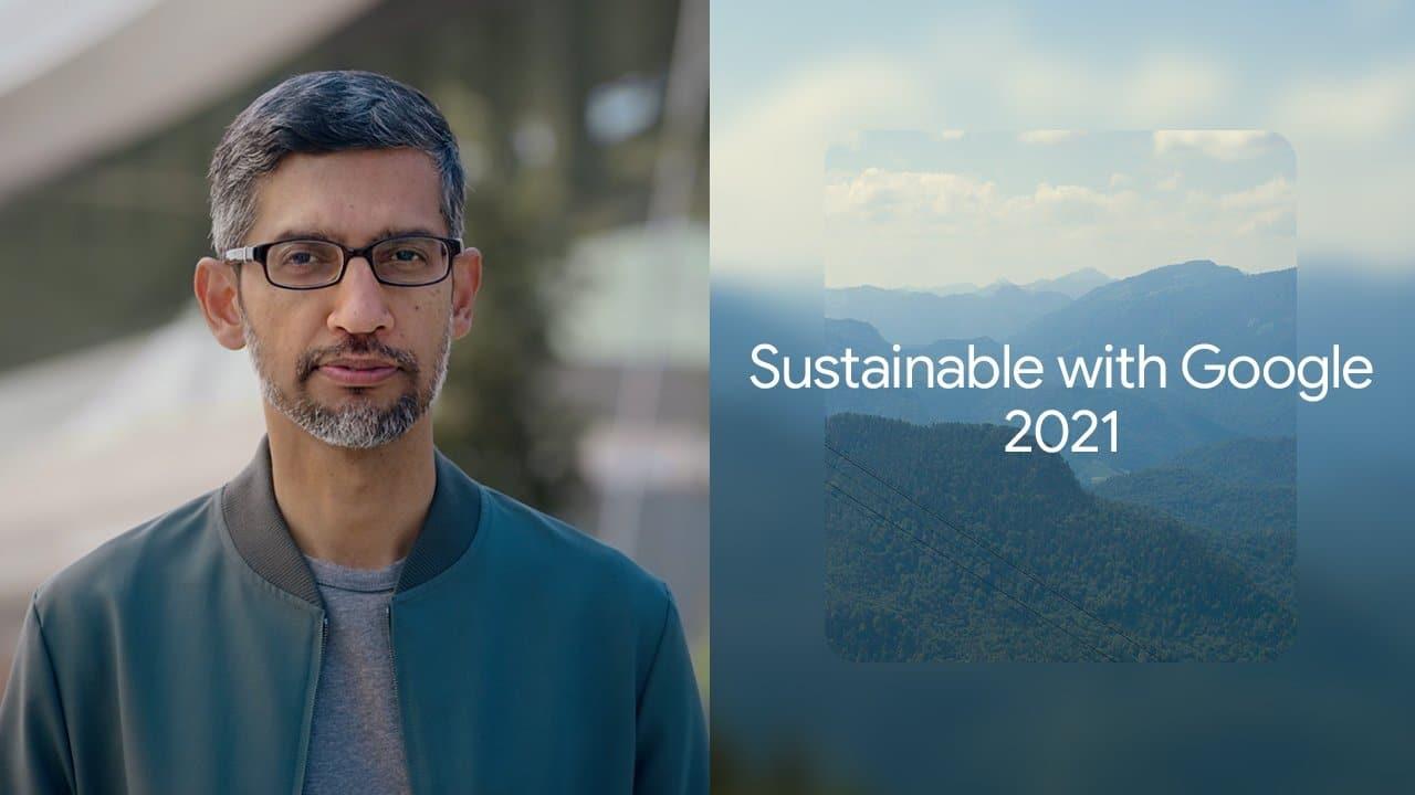 Pichai rinnova l'impegno di Google sulla sostenibilità thumbnail